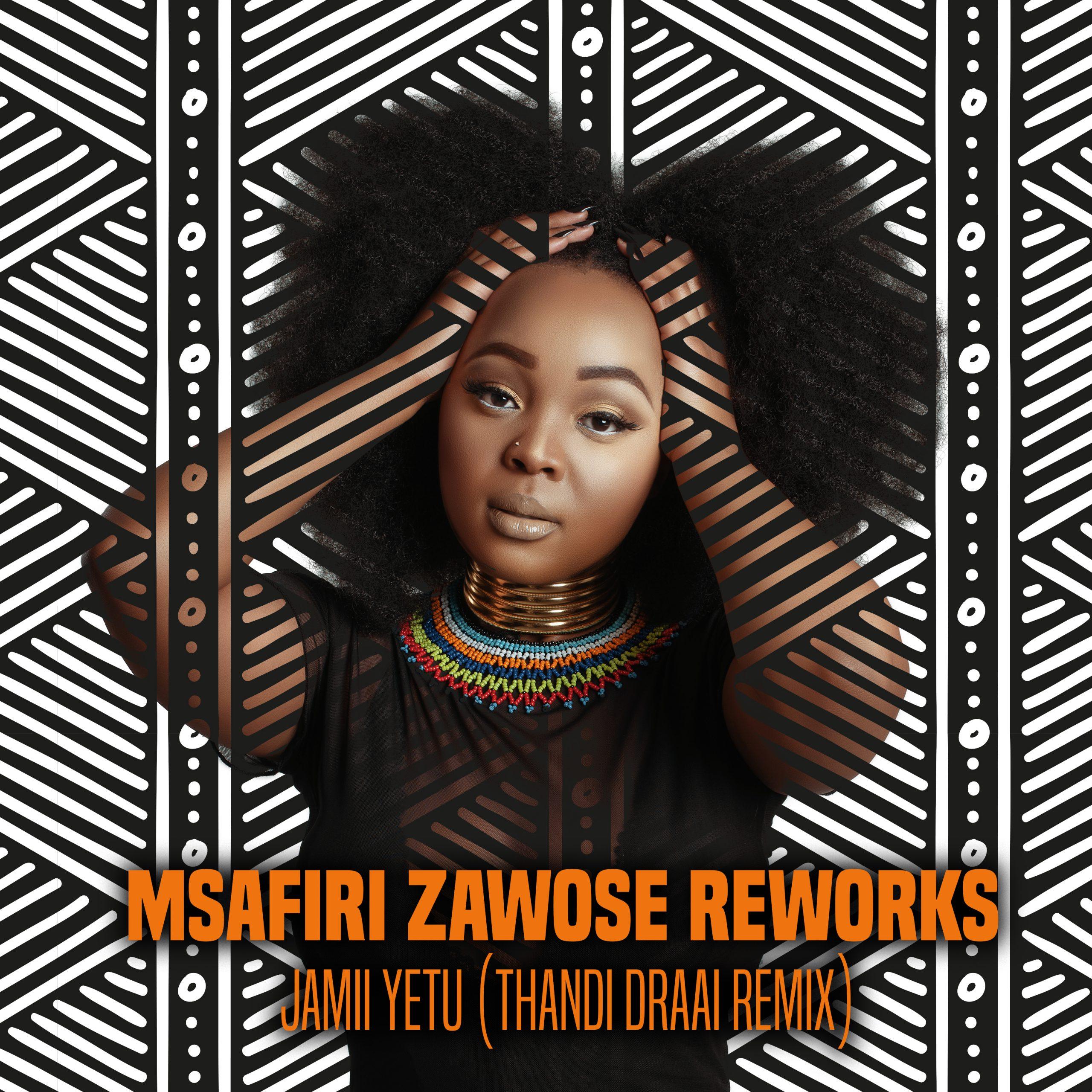 Thandi Draai remixes Msafiri Zawose's Jamii Yetu